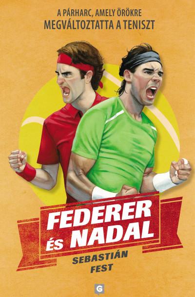 Sebastián Fest - Federer és Nadal