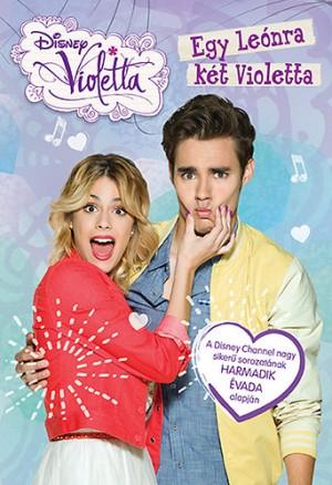 - Disney - Violetta - Egy Le�nra k�t Violetta