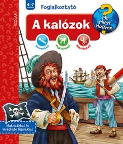 - A kalózok