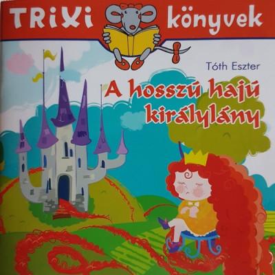 Tóth Eszter - A hosszú hajú királylány