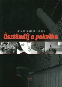 Lúzman-Najkodi Barna - Ösztöndíj a pokolba