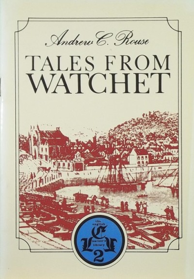 Andrew C. Rouse - Tales from Watchet