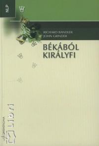 Richard Bandler - John Griner - Békából királyfi