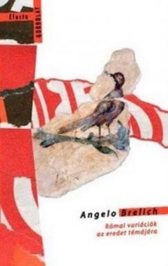 Brelich Angelo - Római variációk az eredet témájára
