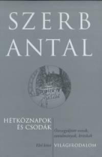 Szerb Antal - Hétköznapok és csodák - Világirodalom I. kötet