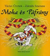 Václav Ctvrtek - Zdenek Smetana - Moha és Páfrány