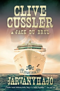 Clive Cussler - Jack Du Brul - Járványhajó