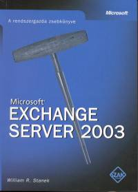 William R. Stanek - Microsoft Exchange Server 2003