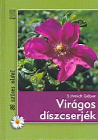 Schmidt Gábor - Virágos díszcserjék