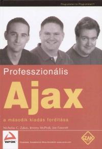Joe Fawcett - Jeremy Mcpeak - Nicholas C. Zakas - Professzionális Ajax