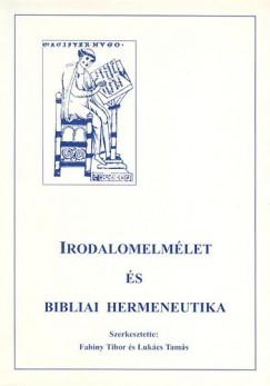 Fabiny Tibor - Lukács Tamás - Irodalomelmélet és bibliai hermeneutika