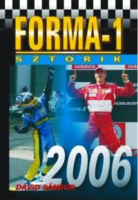 Dávid Sándor - Forma-1 sztorik 2006