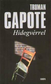 Truman Capote - Hidegvérrel