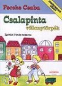 Fecske Csaba - Csalapinta villanytörpék