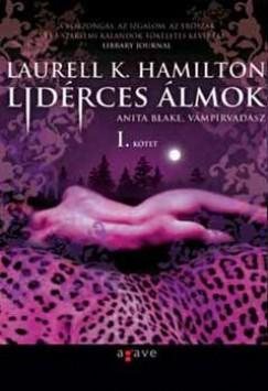 Laurell K. Hamilton - Lidérces álmok I-II.