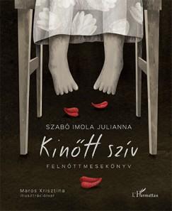 Szabó Imola Julianna - Kinőtt szív