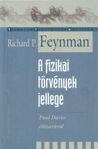 Richard Phillips Feynman - A fizikai törvények jellege