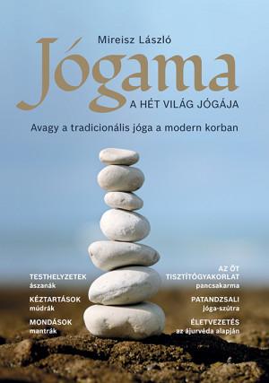 aada3a2dcd Mireisz László - Jógama - A hét világ jógája