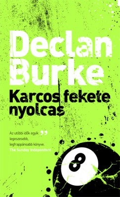 Declan Burke - Karcos fekete nyolcas