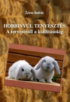 Zsiros András - Hobbinyúl tenyésztés