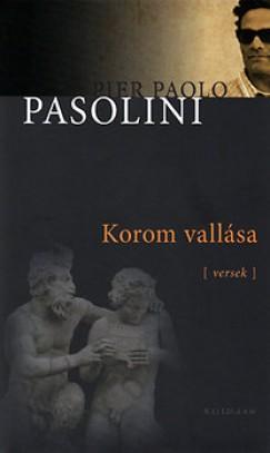 Pier Paolo Pasolini - Korom vallása