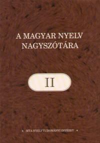 Ittzés Nóra  (Szerk.) - A magyar nyelv nagyszótára II.