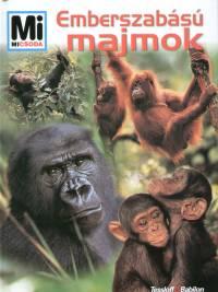 Vitus B. Dr�scher - Emberszab�s� majmok