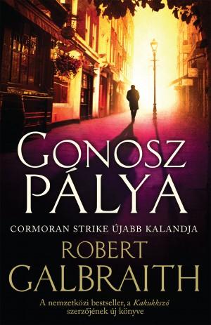 Robert Galbraith - Gonosz p�lya