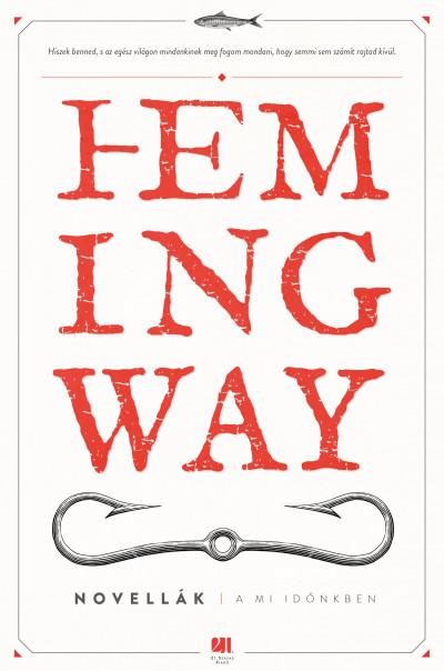 Ernest Hemingway - A mi időnkben