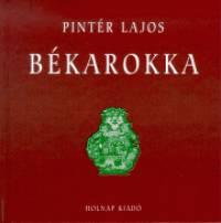 Pintér Lajos - Békarokka