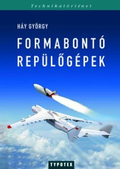 Háy György - Formabontó repülőgépek