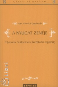 Hans Heinrich Eggebrecht - A nyugat zenéje