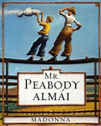 Madonna - Mr. Peabody almái