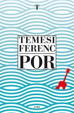 Temesi Ferenc - Por