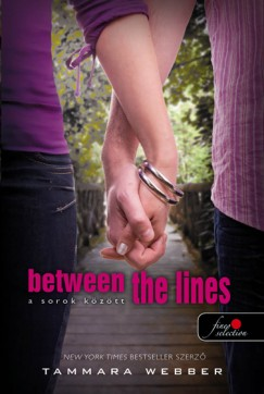 Tammara Webber - BETWEEN THE LINES - A SOROK KÖZÖTT