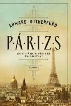 Edward Rutherfurd - Párizs
