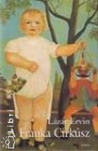 Lázár Ervin - A Franka Cirkusz