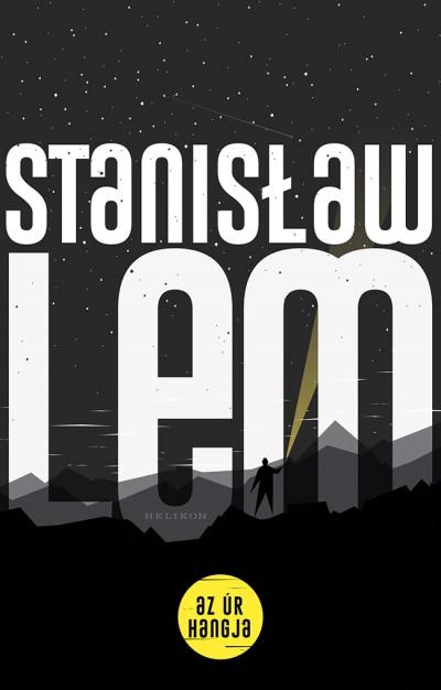 Stanislaw Lem - Az úr hangja