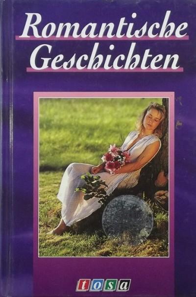 - Romantische Geschichten