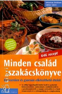Sebastian Dickhaut - Sabine Sälzer - Minden család szakácskönyve