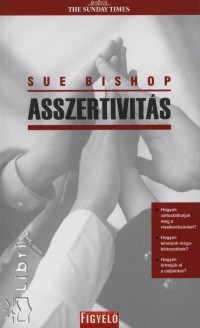 Sue Bishop - Asszertivitás