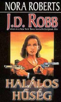 Nora Roberts - Halálos hűség