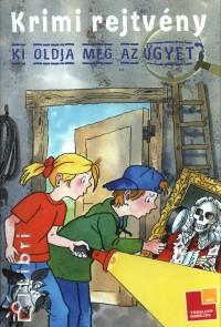 Bencze Mariann  (Szerk.) - Krimi rejtvény