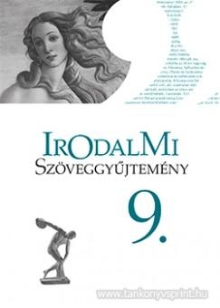 Dr. Mohácsy Károly - Irodalmi szöveggyűjtemény 9.