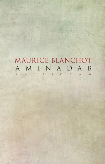 Maurice Blanchot - Aminadab