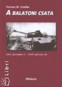 Veress D. Csaba - A balatoni csata