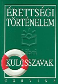Kálmán András - Érettségi történelem - Kulcsszavak