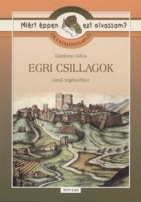 Gárdonyi Géza - Rágyanszky Zsuzsanna  (Összeáll.) - Olvasmánynapló - Egri csillagok