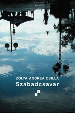 Zólya Andrea Csilla - Szabadcsavar