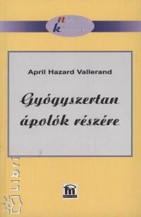 April Hazard Vallerand - Gy�gyszertan �pol�k r�sz�re